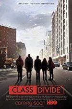 Nonton Film Class Divide (2016) Subtitle Indonesia Streaming Movie Download