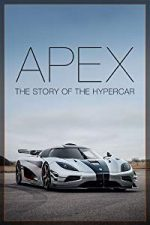 Nonton Film Apex: The Story of the Hypercar (2016) Subtitle Indonesia Streaming Movie Download