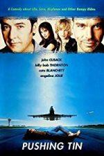 Nonton Film Pushing Tin (1999) Subtitle Indonesia Streaming Movie Download