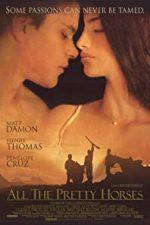 Nonton Film All the Pretty Horses (2000) Subtitle Indonesia Streaming Movie Download