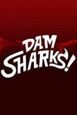 Nonton Film Dam Sharks! (2016) Subtitle Indonesia Streaming Movie Download