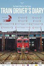 Nonton Film Train Driver's Diary (2016) Subtitle Indonesia Streaming Movie Download