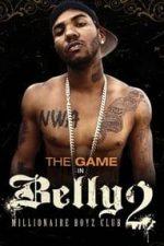 Nonton Film Belly 2: Millionaire Boyz Club (2008) Subtitle Indonesia Streaming Movie Download