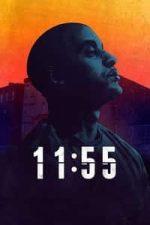 Nonton Film 11:55 (2016) Subtitle Indonesia Streaming Movie Download