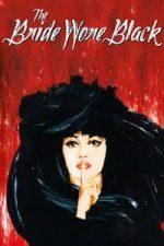 Nonton Film The Bride Wore Black (1968) Subtitle Indonesia Streaming Movie Download