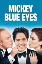 Nonton Film Mickey Blue Eyes (1999) Subtitle Indonesia Streaming Movie Download