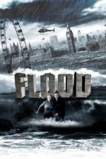 Nonton Film Flood (2007) Subtitle Indonesia Streaming Movie Download