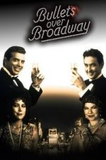 Nonton Film Bullets Over Broadway (1994) Subtitle Indonesia Streaming Movie Download