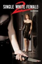 Nonton Film Single White Female 2: The Psycho (2005) Subtitle Indonesia Streaming Movie Download