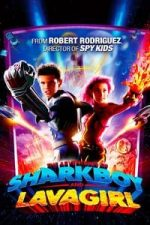 Nonton Film The Adventures of Sharkboy and Lavagirl (2005) Subtitle Indonesia Streaming Movie Download