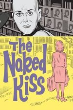 Nonton Film The Naked Kiss (1964) Subtitle Indonesia Streaming Movie Download
