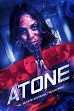 Nonton Film Atone (2019) Subtitle Indonesia Streaming Movie Download