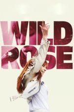 Nonton Film Wild Rose (2018) Subtitle Indonesia Streaming Movie Download