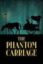 Nonton Film The Phantom Carriage (1921) Subtitle Indonesia Streaming Movie Download