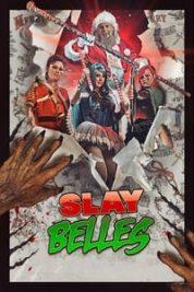 Nonton Film Slay Belles (2018) Subtitle Indonesia Streaming Movie Download