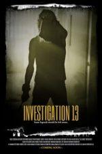 Nonton Film Investigation 13 (2019) Subtitle Indonesia Streaming Movie Download