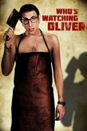 Nonton Film Who's Watching Oliver (2017) Subtitle Indonesia Streaming Movie Download