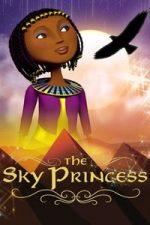 Nonton Film The Sky Princess (2018) Subtitle Indonesia Streaming Movie Download