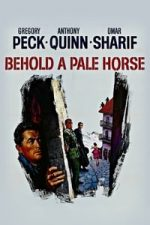 Nonton Film Behold a Pale Horse (1964) Subtitle Indonesia Streaming Movie Download