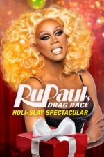 Nonton Film RuPaul's Drag Race Holi-Slay Spectacular (2018) Subtitle Indonesia Streaming Movie Download