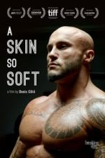 Nonton Film A Skin So Soft (2017) Subtitle Indonesia Streaming Movie Download
