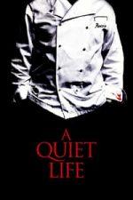 Nonton Film A Quiet Life (2010) Subtitle Indonesia Streaming Movie Download