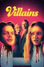 Nonton Film Villains (2019) Subtitle Indonesia Streaming Movie Download