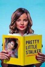 Nonton Film Pretty Little Stalker (2018) Subtitle Indonesia Streaming Movie Download