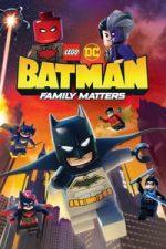Nonton Film Lego DC Batman: Family Matters (2019) Subtitle Indonesia Streaming Movie Download