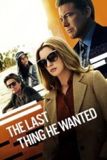 Nonton Film The Last Thing He Wanted (2020) Subtitle Indonesia Streaming Movie Download