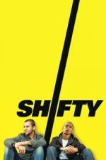 Nonton Film Shifty (2008) Subtitle Indonesia Streaming Movie Download