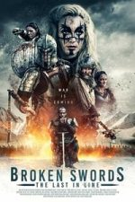Nonton Film Broken Swords: The Last in Line (2018) Subtitle Indonesia Streaming Movie Download