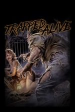 Nonton Film Trapped Alive (1988) Subtitle Indonesia Streaming Movie Download