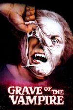 Nonton Film Grave of the Vampire (1972) Subtitle Indonesia Streaming Movie Download