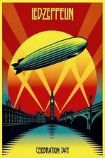 Nonton Film Led Zeppelin: Celebration Day (2012) Subtitle Indonesia Streaming Movie Download