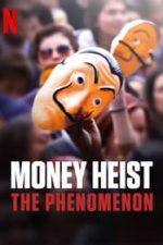 Nonton Film Money Heist: The Phenomenon (2020) Subtitle Indonesia Streaming Movie Download