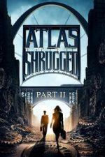 Nonton Film Atlas Shrugged II: The Strike (2012) Subtitle Indonesia Streaming Movie Download