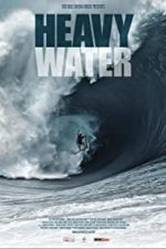 Nonton Film Heavy Water (2017) Subtitle Indonesia Streaming Movie Download