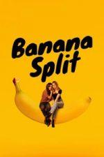 Nonton Film Banana Split (2018) Subtitle Indonesia Streaming Movie Download