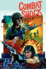 Nonton Film Combat Shock (1984) Subtitle Indonesia Streaming Movie Download