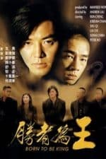 Nonton Film Born to Be King (2000) Subtitle Indonesia Streaming Movie Download