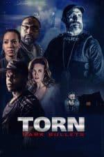 Nonton Film Torn: Dark Bullets (2020) Subtitle Indonesia Streaming Movie Download