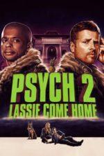 Nonton Film Psych 2: Lassie Come Home (2020) Subtitle Indonesia Streaming Movie Download
