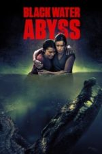 Nonton Film Black Water: Abyss (2020) Subtitle Indonesia Streaming Movie Download