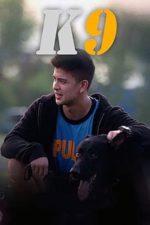 Nonton Film K9 (2018) Subtitle Indonesia Streaming Movie Download