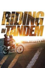 Nonton Film Riding in Tandem (2017) Subtitle Indonesia Streaming Movie Download
