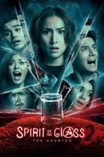 Nonton Film Spirit of the Glass 2: The Hunted (2017) Subtitle Indonesia Streaming Movie Download