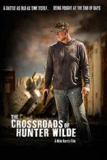 Nonton Film The Crossroads of Hunter Wilde (2019) Subtitle Indonesia Streaming Movie Download