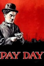 Nonton Film Pay Day (1922) Subtitle Indonesia Streaming Movie Download