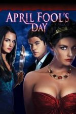 Nonton Film April Fool's Day (2008) Subtitle Indonesia Streaming Movie Download